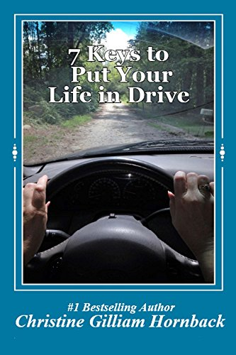7 Keys to Put Your Life in Drive (English Edition)