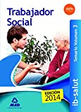 Trabajadores Sociales del Servicio de Salud de las Illes Balears (IB-SALUT). Temario volumen 3