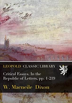 Critical Essays. In the Republic of Letters, pp. 1-219
