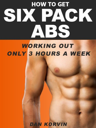 How To Get Six Pack Abs Working Out Only 3 Hours A Week (English ...