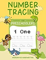 Number Tracing for Preschoolers: Trace Numbers Practice Workbook for Pre K, Kindergarten and Kids Ages 3-5. Have Fun Learning Easy Math, Write and Count from 0-100. Activities to Color and Games.