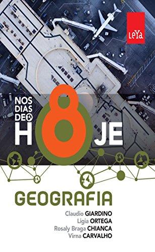 Nos Dias de Hoje. Geografia - 8º Ano