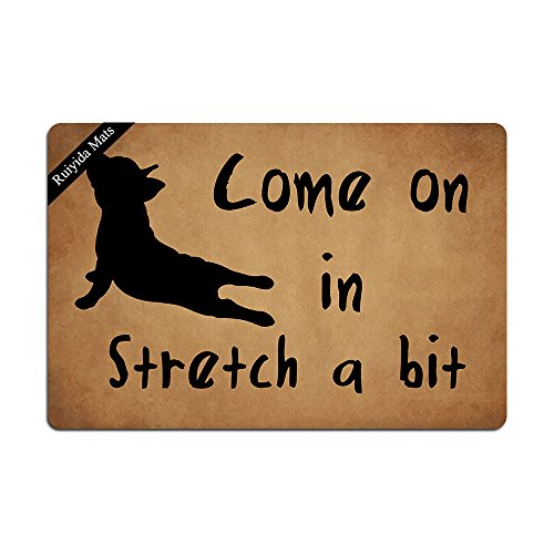Ruiyida Come On in Stretch A Bit French Bulldog Yoga Entrance Floor Mat Funny Doormat Door Mat Decorative Indoor Outdoor Doormat Non-Woven 23.6 by 15.7 Inch Machine Washable Fabric Top