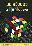 Je résous le Rubik's Cube