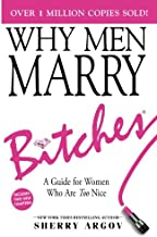 WHY MEN MARRY BITCHES: EXPANDED NEW EDITION – A Guide for Women Who Are Too Nice PDF
