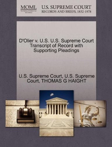 D'Olier V. U.S. U.S. Supreme Court Transcript of Record with Supporting Pleadings
