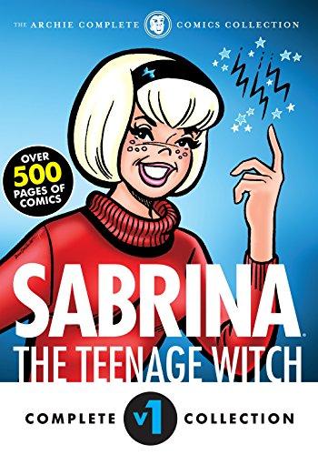 The Complete Sabrina the Teenage Witch: 1962-1971 (Sabrina's...