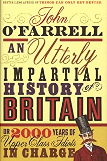 An Utterly Impartial History Of Britain - Hardback