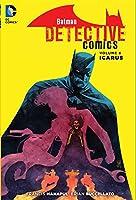 Batman: Detective Comics Vol. 6: Icarus (The New 52) (Batman-Detective)