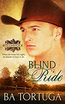 Blind Ride (Roughstock Book 1) by [BA Tortuga]