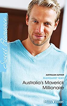 Australia's Maverick Millionaire by [Margaret Way]