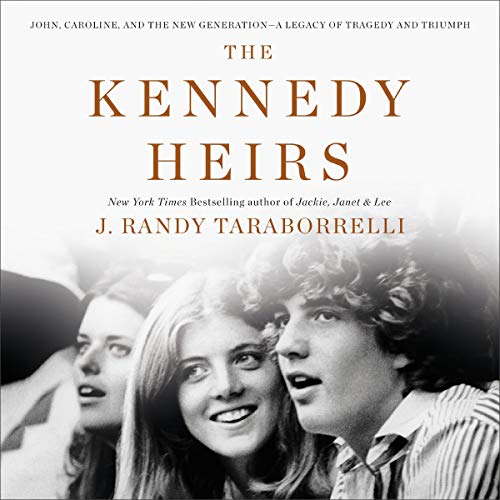 The Kennedy Heirs     John, Caroline and the New Generation - A Legacy of Triumph and Tragedy              Auteur(s):                                                                                                                                 J. Randy Taraborrelli                               Narrateur(s):                                                                                                                                 Robert Petkoff                      Durée: 18 h et 26 min     Pas de évaluations     Au global 0,0