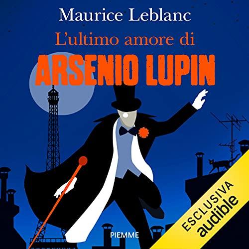 L'ultimo amore di Arsenio Lupin copertina