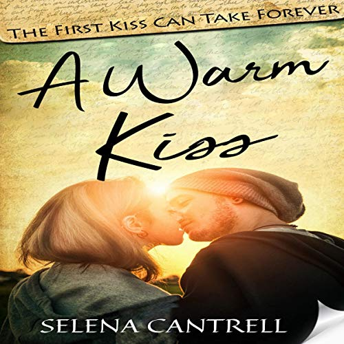 A Warm Kiss Audiobook By Selena Cantrell cover art