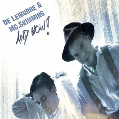 De Leiburne & MC.Skimming