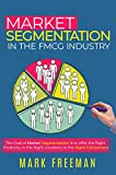 Market Segmentation in the FMCG Industry (English Edition)