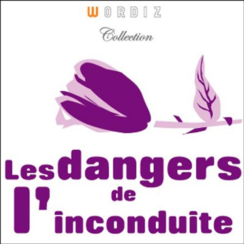 Couverture de Les dangers de l'inconduite