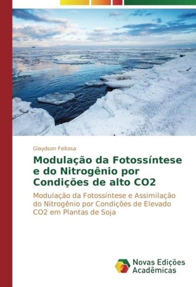 医師発表基礎理論Modulacao Da Fotossintese E Do Nitrogenio Por Condicoes de Alto Co2