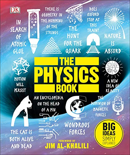 The Physics Book: Big Ideas Simply Explained