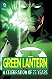 Image of Green Lantern: A Celebration of 75 Years