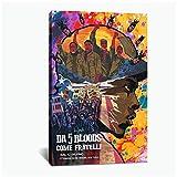 DNJKSA da 5 Bloods Come Fratelli Film Picture Home Decor Nordic Canvas Painting Wall Art Poster e stampa-50x75cm Senza Cornice 1 pz
