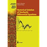Numerical Solution of Stochastic Differential Equations (Stochastic Modelling and Applied Probability) by Peter E. Kloeden Eckhard Platen(2010-12-01)