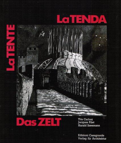 Mario Botta: Das Zelt - la Tenda - la Tente