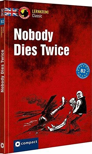 Nobody Dies Twice: Englisch B2