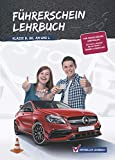 Führerschein Lehrbuch Klasse B,BE,Am und L
