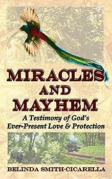 Miracles and Mayhem