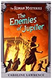 The Roman Mysteries: 07: The Enemies of Jupiter