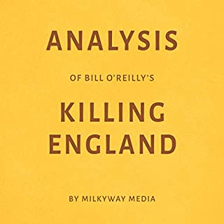 Analysis of Bill O'Reilly's Killing England cover art