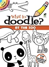 What to Doodle? At the Zoo (Dover Doodle Books)