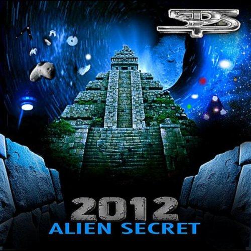 2012 Alien Secret