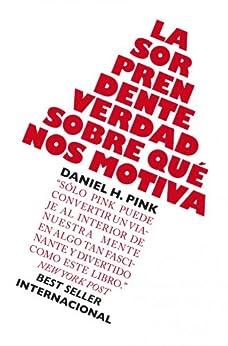 Book's Cover of La sorprendente verdad sobre qué nos motiva Versión Kindle