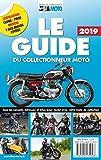 Le guide du collectionneur moto 2020