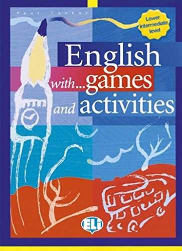 English with... games and activities. Per la Scuola media: 2