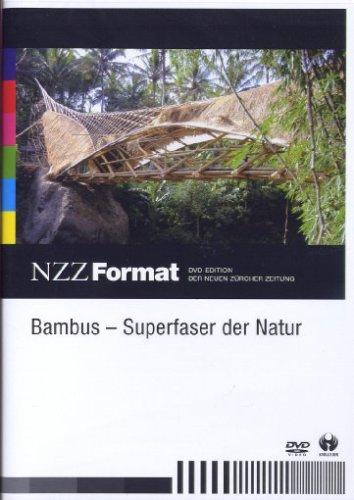 Bambus - Superfaser der Natur - NZZ Format