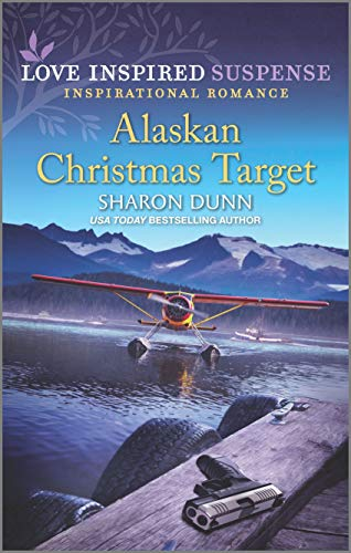 Compare Textbook Prices for Alaskan Christmas Target Love Inspired Suspense Inspirational Romance Original Edition ISBN 9781335403230 by Dunn, Sharon