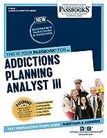 Addictions Planning Analyst III (Career Examination)