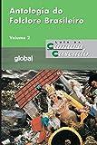 Antologia do folclore brasileiro: Volume II (Luís da Câmara Cascudo Livro 2)