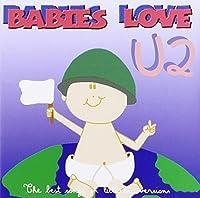 Babies Love-U2 by Judson Mancebo (2013-05-03)