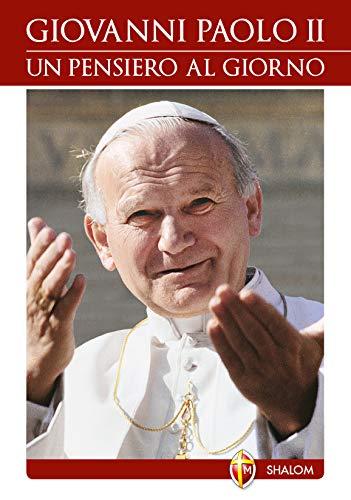 Giovanni Paolo II. Un pensiero al giorno