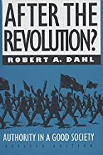 After the Revolution?: Authority in a Good Society (Yale Fastback Series)