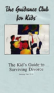 The Kid's Guide to Surviving Divorce