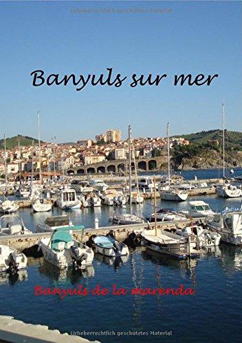 Banyuls sur Mer - mediterranes Kleinod am Fuße der Pyrenäen