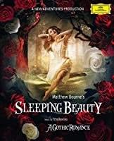 Sleeping Beauty-a Gothic Romance (Music By Tchaiko