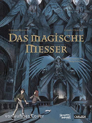 Das magische Messer - Die Graphic Novel zu His Dark Materials 2 (Der goldene Kompass (Comic))
