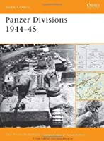 Panzer Divisions 1944?45 (Battle Orders) by Pier Paolo Battistelli(2009-07-21)
