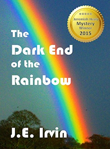 The Dark End of the Rainbow (English Edition)